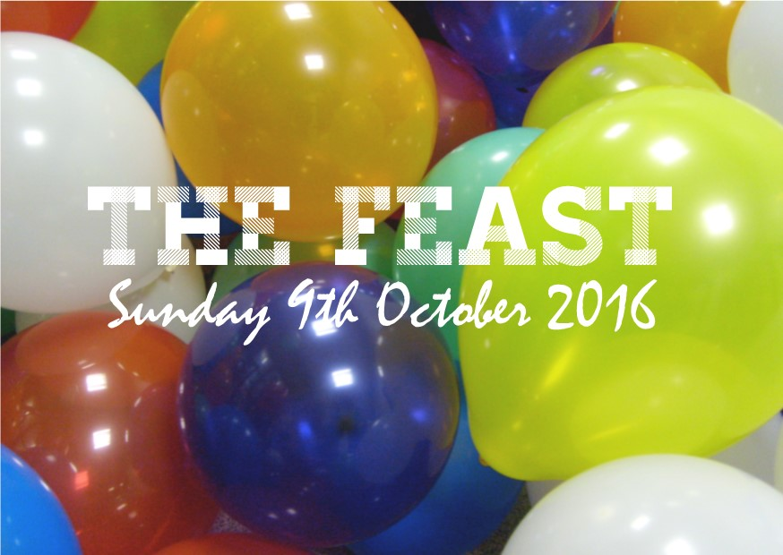 Join us to Celebrate:  The Feast