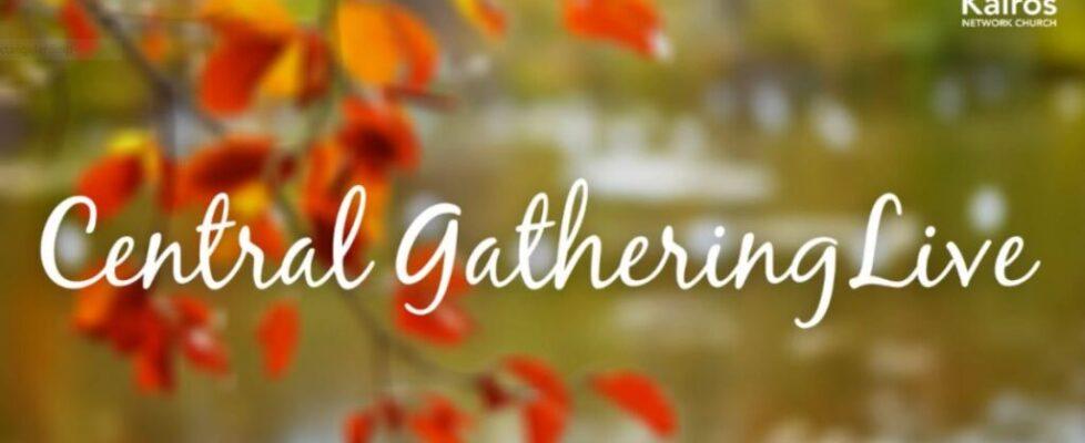 Central Gathering Sept